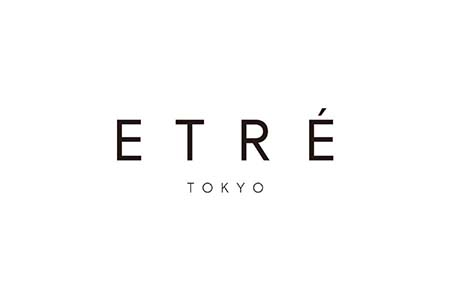 ETRE TOKYO(エトレトウキョウ)