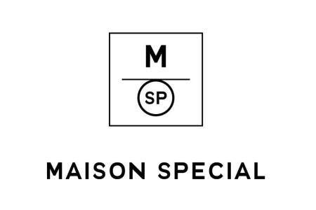 MAISON SPECIAL(メゾンスペシャル)