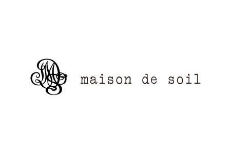 Maison de soil(メゾン ド ソイル)